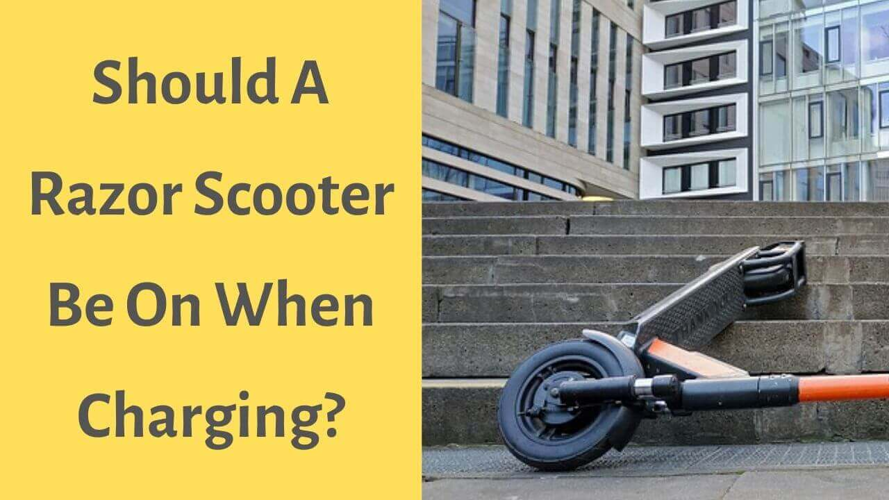 should razor scooter be on when charging